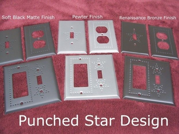 Punched Star Design switch plates in 3 Finishes available in 39 configurations