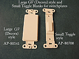 Large GF (Decora) and toggle style blank inserts