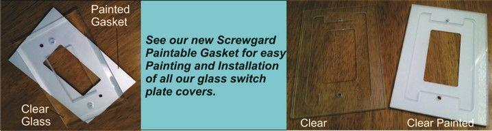Screwgard paintable gaskets for glass switch plate covers