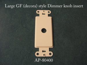 AP-80400 Large GF (Decorator) style dimmer knob insert for switch plates